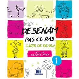 Desenam pas cu pas. Vol.1 - Emanuel Pavel, editura Didactica Publishing House