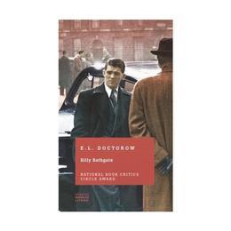 Billy Bathgate - E.L. Doctorow, editura Litera