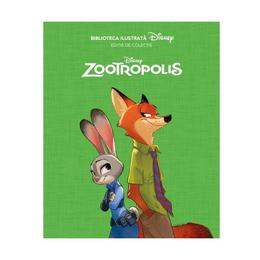 Biblioteca ilustrata Disney: Zootropolis - Editie de colectie, editura Litera