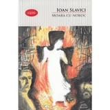 Moara cu noroc (Carte pentru toti. Vol.4) - Ioan Slavici, editura Litera