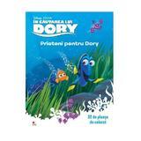 In cautarea lui Dory: Prieteni pentru Dory. 32 de planse de colorat, editura Litera