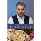Povesti cu gust - Mircea Radu, editura Curtea Veche