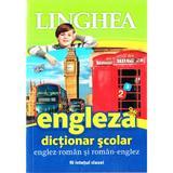 Dictionar scolar englez-roman si roman-englez, editura Linghea