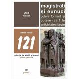 Magistrati si eunuci - Vlad Nistor, editura Paideia