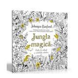 Jungla magica. Carte de colorat si activitati antistres - Johanna Basford, editura Litera
