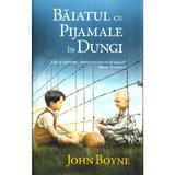Baiatul cu pijamale in dungi - John Boyne, editura Rao