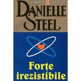 Forte irezistibile - Danielle Steel, editura Lider