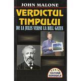 Verdictul timpului - John Malone, editura Lider