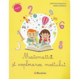 Matematica si explorarea mediului cls 1 caiet - Cristina Iordache, Maria Ionescu, editura Booklet