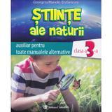 Stiinte ale naturii cls 3 auxiliar - Georgeta Manole-Stefanescu, editura Carminis