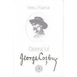 Opera lui George Cosbuc - Petru Poanta, editura Scoala Ardeleana