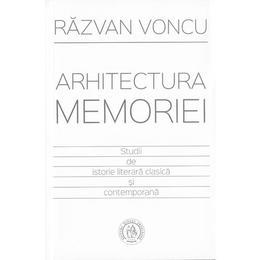Arhitectura memoriei - Razvan Voncu, editura Scoala Ardeleana