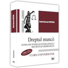 Dreptul muncii - Radu Razvan Popescu, editura Universul Juridic