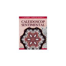 Caleidoscop sentimental - Carte de colorat, editura Arc