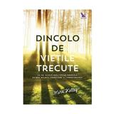 Dincolo de vietile trecute - Mira Kelley, editura For You
