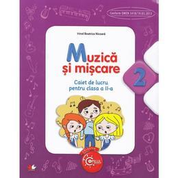 Muzica si miscare cls 2 caiet - Irinel Beatrice Nicoara, editura Litera