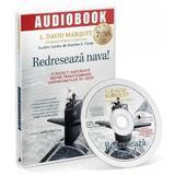 CD Redreseaza nava! - L. David Marquet, editura Act Si Politon