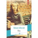 Eva - Simon Liberati, editura Polirom