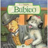 Bubico - I.L. Caragiale, editura All
