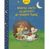Pixi - Marea carte cu povesti de noapte buna, editura All