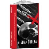Saptamana nebuna - Stelian Turlea, editura Crime Scene Press
