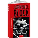 Dans la abator - Lawrence Block, editura Crime Scene Press