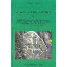 Moartea mortii - Nemurirea - George V. Grigore, editura Proxima