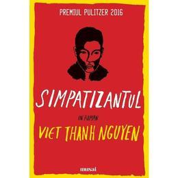 Simpatizantul - Viet Thanh Nguyen, editura Grupul Editorial Art