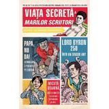 Viata secreta a marilor scriitori - Robert Schnakenberg, editura Grupul Editorial Art