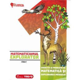 Matematicianul explorator cls 1 - Aurelia Barbulescu, editura Trend