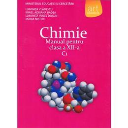 Chimie cls 12 C1 - Luminita Vladescu, Irinel Adriana Badea, editura Grupul Editorial Art