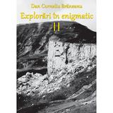 Explorari in enigmatic vol.2 - Dan Corneliu Braneanu, editura C.i.d.