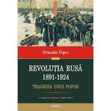 Revolutia Rusa 1891-1924 - Orlando Figes, editura Polirom