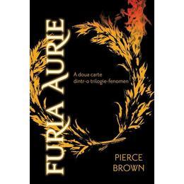Furia Aurie - Pierce Brown, editura Paladin