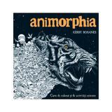 Animorphia. Carte de colorat si de activitati extreme - Kerby Rosanes, editura Litera