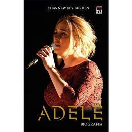 Adele. Biografia - Chas Newkey-Burden, editura Rao