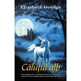 Calutul alb - Elizabeth Goudge, editura Rao