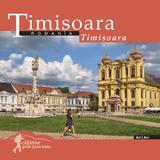 Timisoara - Calator prin tara mea - Mariana Pascaru, Florin Andreescu, editura Ad Libri