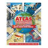 Atlas enciclopedic al Pamantului, editura Litera