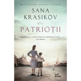 Patriotii - Sana Krasikov, editura Litera