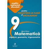 Matematica - Clasa 9 - Marin Chirciu, editura Cartea Romaneasca