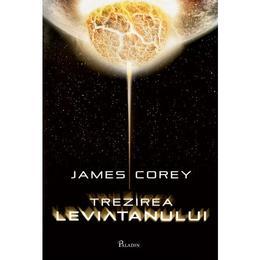 Trezirea Leviatanului - James Corey, editura Paladin