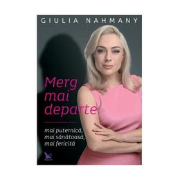 Merg mai departe - Giulia Nahmany, editura For You