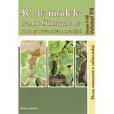 40 De Modele Pentru Olimpiada De Limba Si Literatura Romana Cls 5-8 - Vol 8 - Ciprian Manolache, editura Nomina