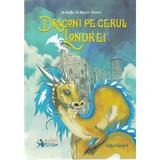 Dragoni pe cerul Londrei - Arabella McIntyre-Brown, editura Booklet