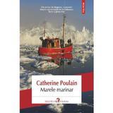 Marele marinar - Catherine Poulain, editura Polirom