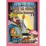 Invat sa citesc! In limba franceza - Motanul incaltat - Nivelul 1, editura Gama