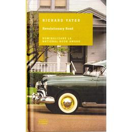 Revolutionary Road - Richard Yates, editura Litera