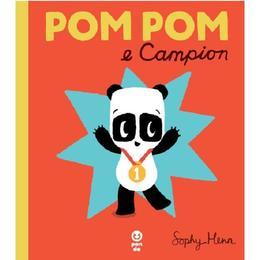 Pop Pom e Campion - Sophi Henn, editura Pandora