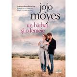 Un barbat si o femeie - Jojo Moyes, editura Litera